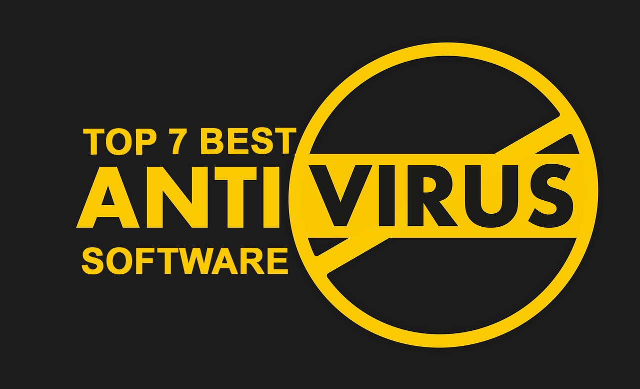 Top 7 Ranking Of The Best Antivirus